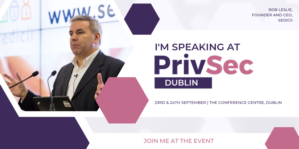 Dublin / PrivSec Conference 23rd – 24th September
